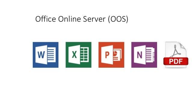 Office Online Server (OOS) ...