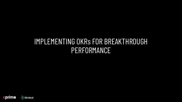 Implement OKRs for Breakthrough Performance Slide 2