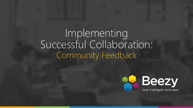Implementing Successful Collaboration: Community Feedback