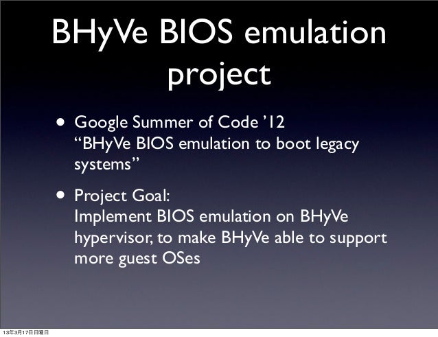 Implements BIOS emulation support for BHyVe