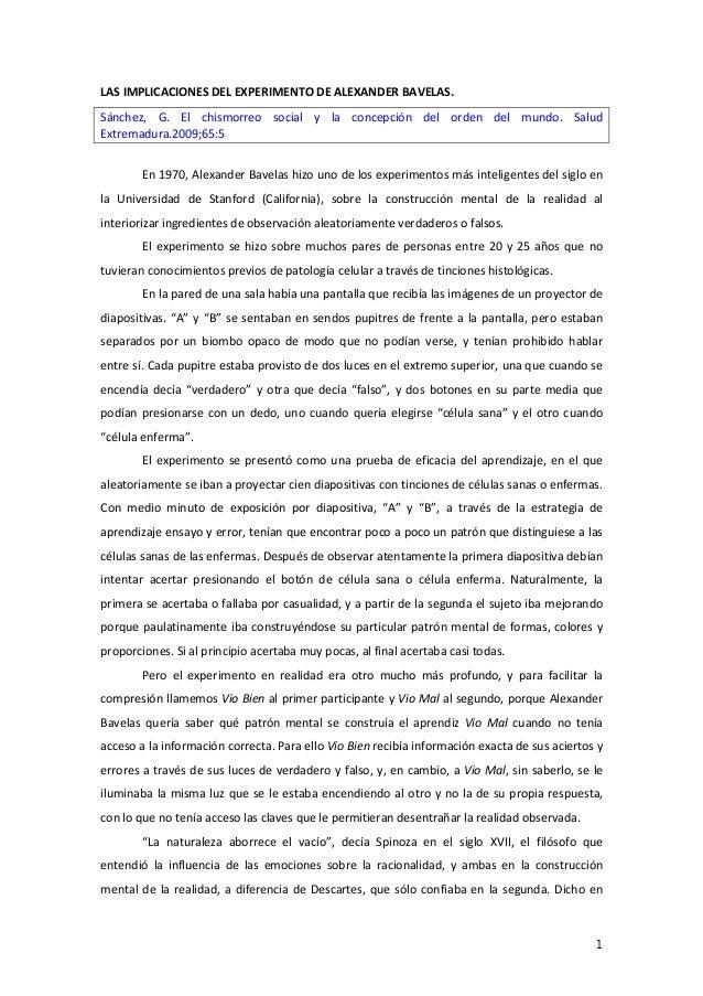 1 LAS IMPLICACIONES DEL EXPERIMENTO DE ALEXANDER BAVELAS. Sánchez, G. El chismorreo social y la concepción del orden del m...
