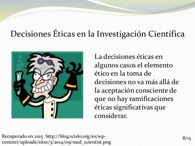 Implicaciones Eticas en La Investigacion Cientifica