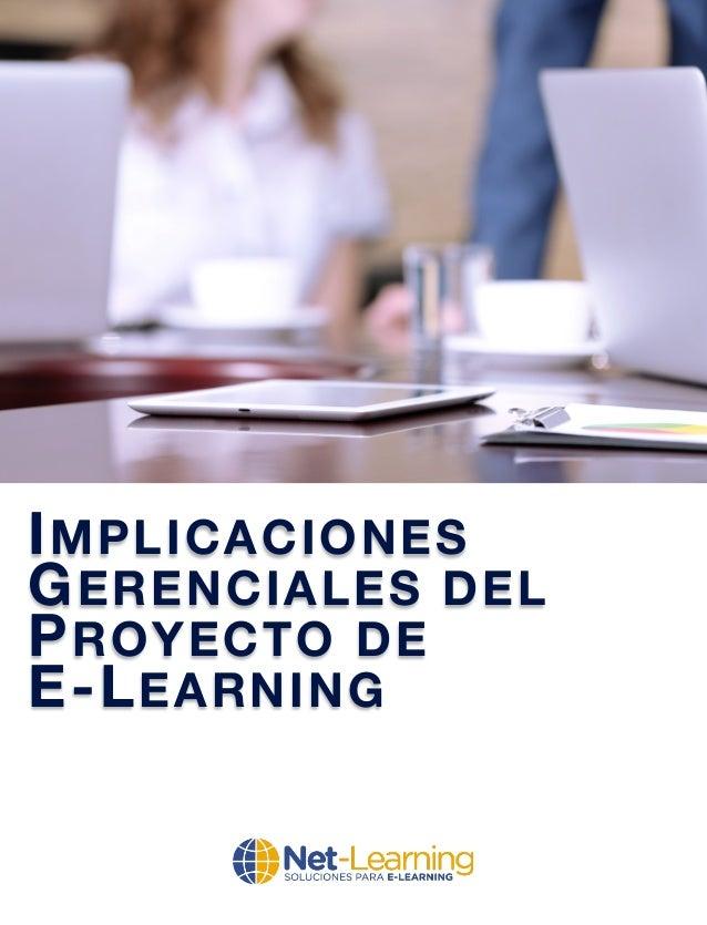 IMPLICACIONES GERENCIALES DEL PROYECTO DE E-LEARNING