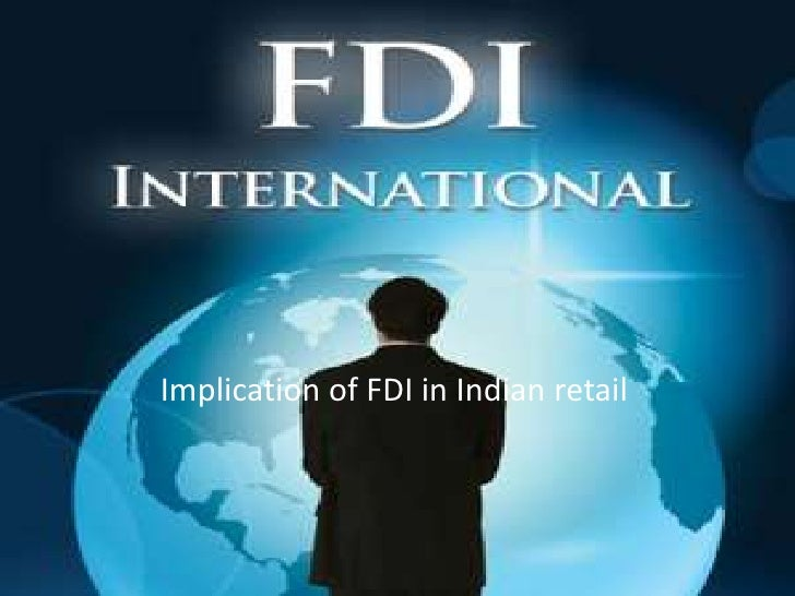 Implication of FDI in Indian retail