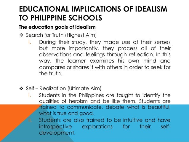 idealism education and character development Idealism philosophy in education idealism has 3 main character development education should include examining such areas as arts and science which could lead.