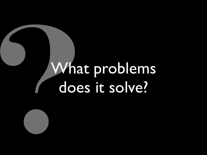 What problems does it solve?
