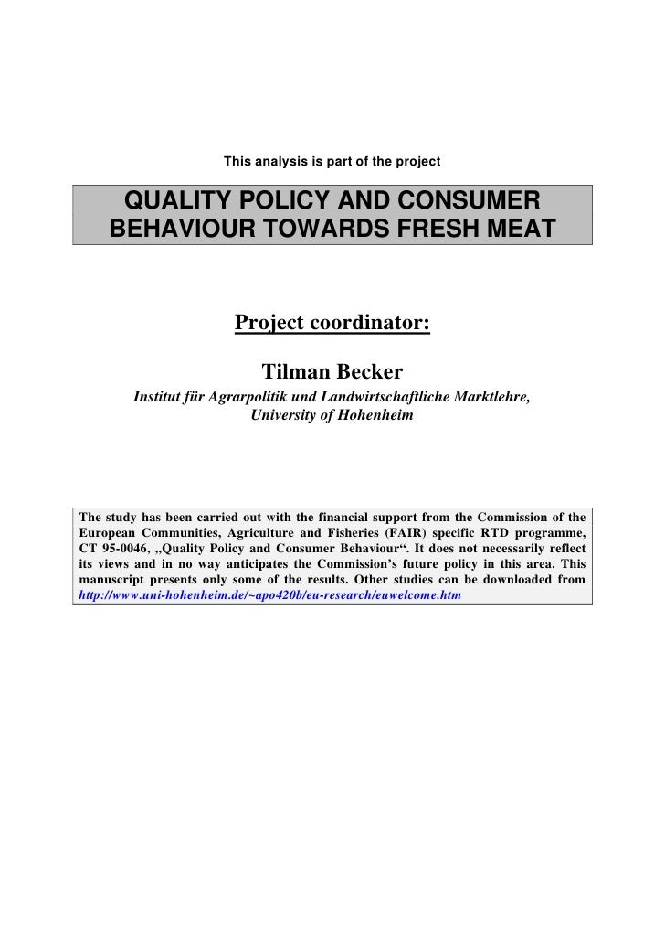 This analysis is part of the project        QUALITY POLICY AND CONSUMER     BEHAVIOUR TOWARDS FRESH MEAT                  ...