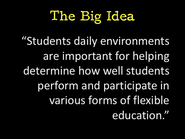 """""""Students daily environments    are important for helpingdetermine how well students   perform and participate in     vari..."""