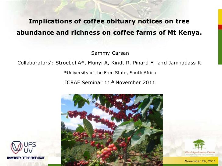 Implications of coffee obituary notices on treeabundance and richness on coffee farms of Mt Kenya.                        ...