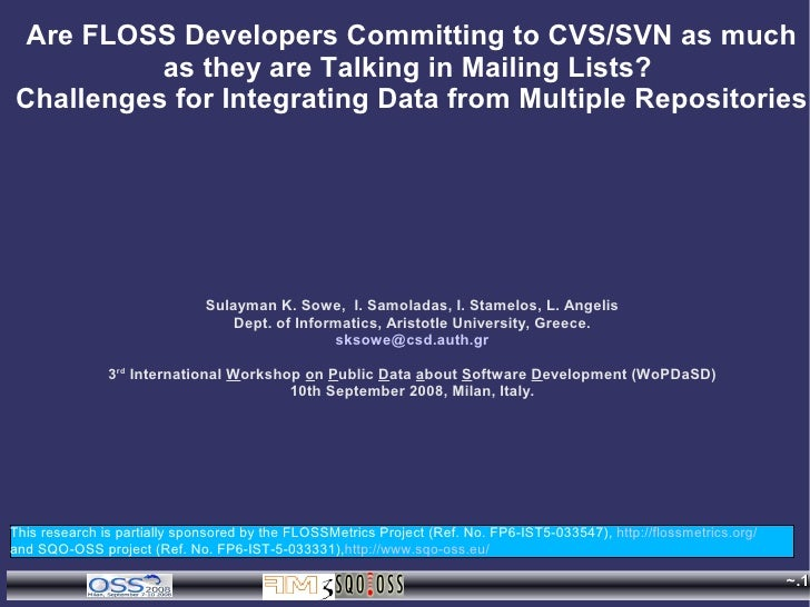 Are FLOSS Developers Committing to CVS/SVN as much           as they are Talking in Mailing Lists? Challenges for Integrat...