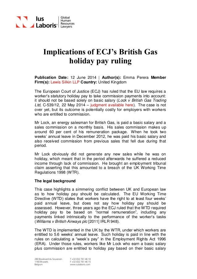 Implications of ECJ's British Gas holiday pay ruling Publication Date: 12 June 2014   Author(s): Emma Perera Member Firm(s...
