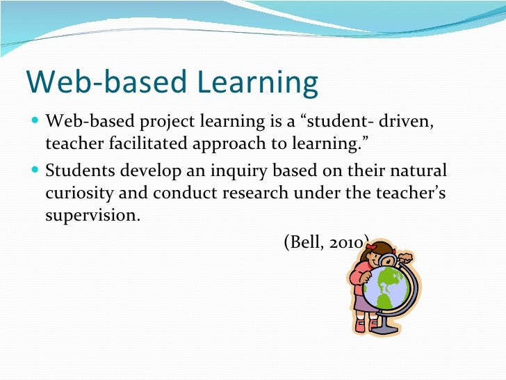 Implications of web based project learning