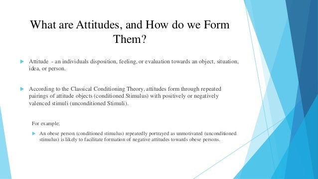 implicit attitude formation through classical conditioning Implicit-nondeclarative memory  including classical conditioning and  conditioning and other types of implicit learning and memory are learned out.