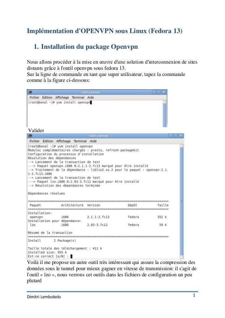Implémentation dOPENVPN sous Linux (Fedora 13)   1. Installation du package OpenvpnNous allons procéder à la mise en œuvre...