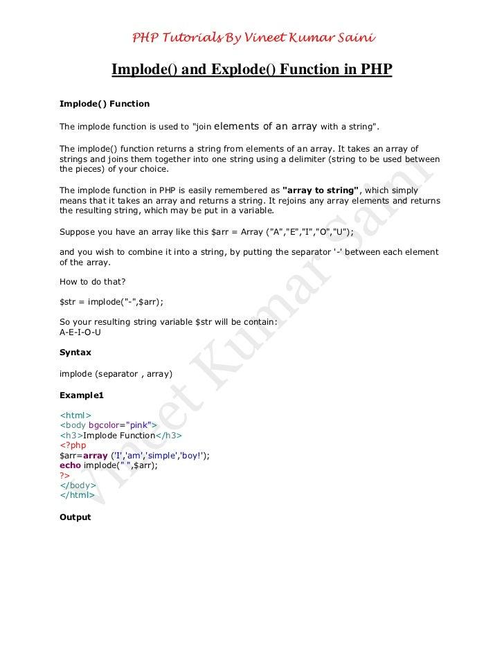 PHP Tutorials By Vineet Kumar Saini             Implode() and Explode() Function in PHPImplode() FunctionThe implode funct...