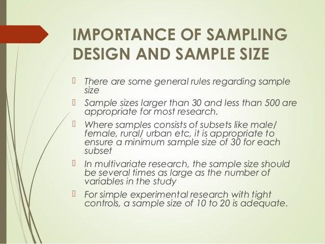 Importance of Sampling design & Sample size
