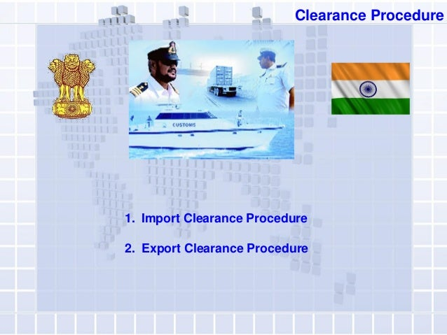 Custom Clearance of Imported Goods