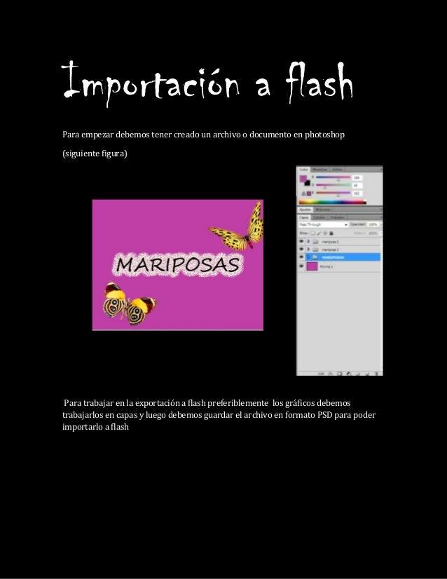 Importación a flash Para empezar debemos tener creado un archivo o documento en photoshop (siguiente figura) Para trabajar...
