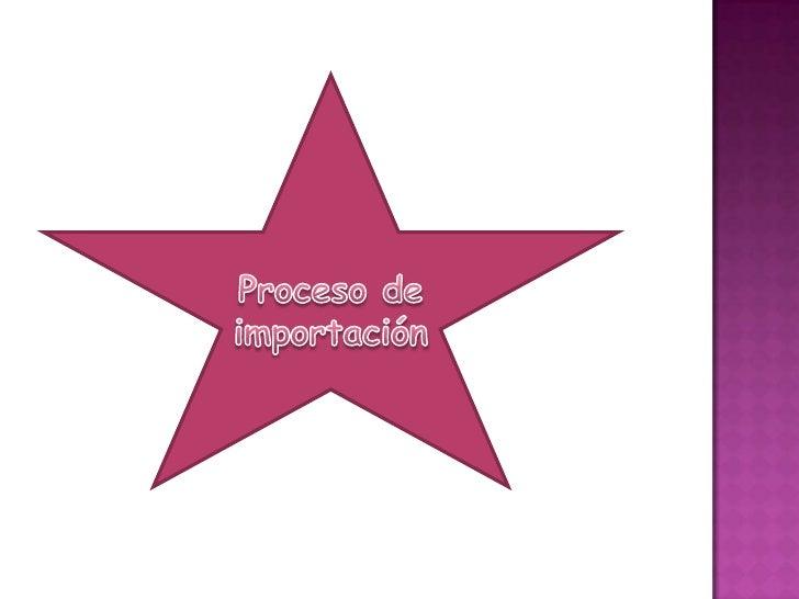 Proceso de importación <br />