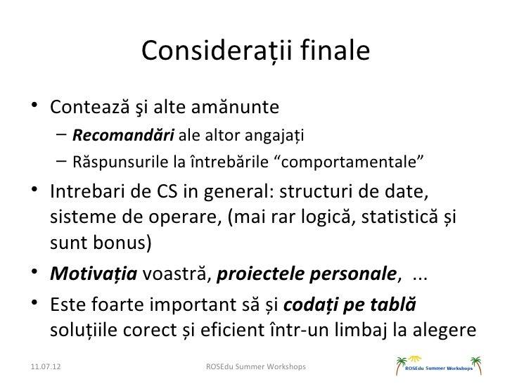 """Considerații finale• Contează şi alte amănunte      – Recomandări ale altor angajați      – Răspunsurile la întrebările """"c..."""