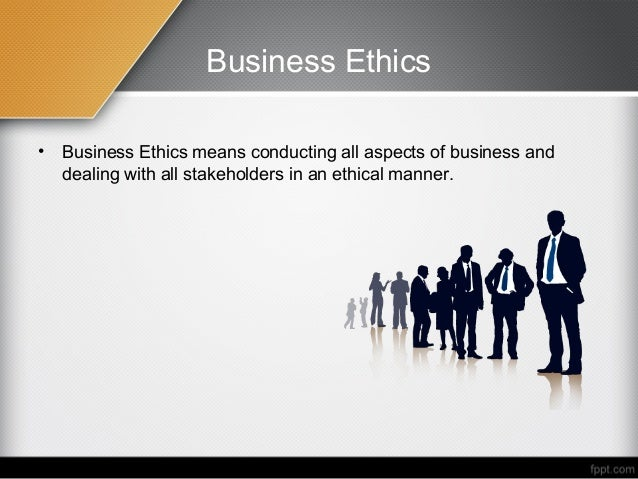 business ethics why important