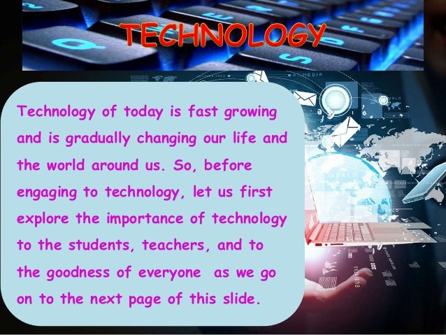 what is the importance of technology in our life