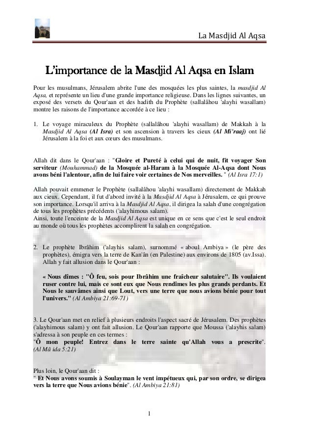 La Masdjid Al Aqsa    L'importance de la Masdjid Al Aqsa en IslamPour les musulmans, Jérusalem abrite lune des mosquées le...