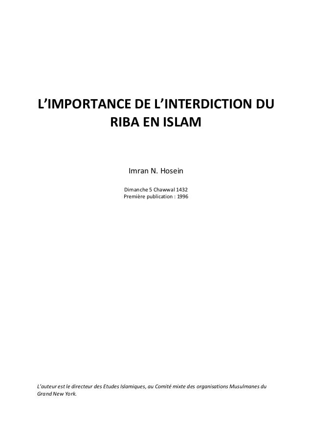 L'IMPORTANCE DE L'INTERDICTION DU         RIBA EN ISLAM                                      Imran N. Hosein              ...