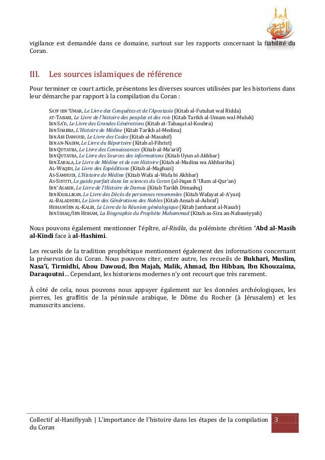 vigilance est demandée dans ce domaine, surtout sur les rapports concernant la fiabilité du Coran.  III.  Les sources isla...
