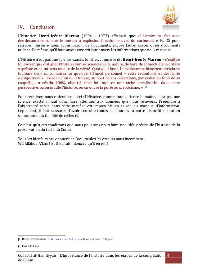 IV.  Conclusion  L'historien Henri-Irénée Marrou (1904 - 1977) affirmait que « l'histoire se fait avec des documents comme...