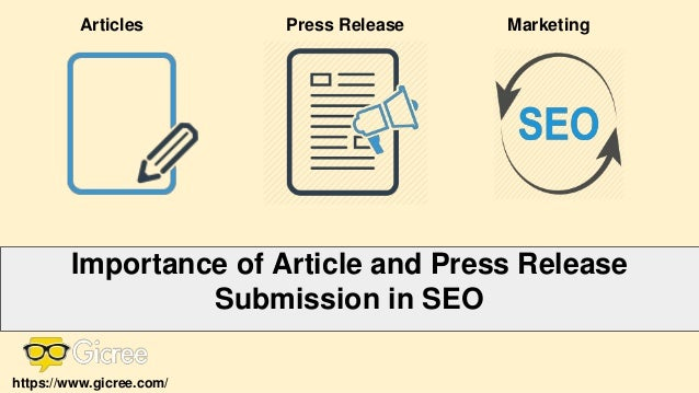Press ReleaseArticles Importance of Article and Press Release Submission in SEO Marketing https://www.gicree.com/