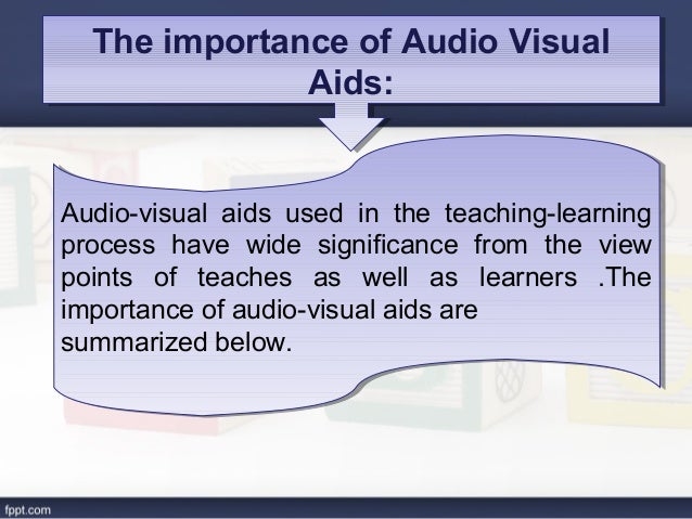 Use of audio visual aids in teaching english ppt