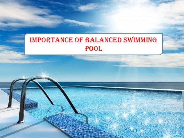 Importance Of Balanced Swimming Pool