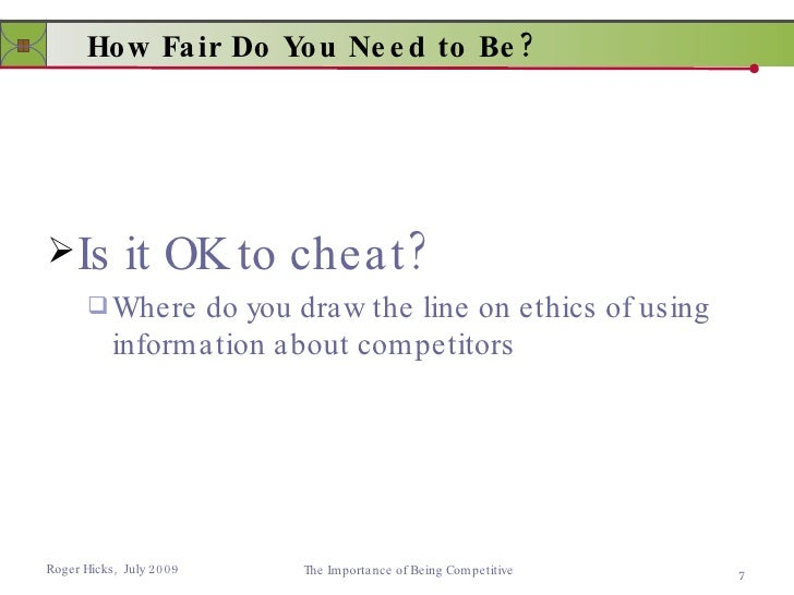 Line Drawing Ethics : Importance of being competitive
