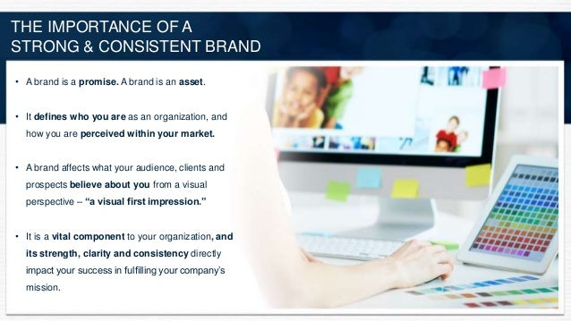 the importance of brand identity Brand in itself is an entity and it is important to study role of brands as well as scope of branding organisations go extra mile to create brands and here we discover why.