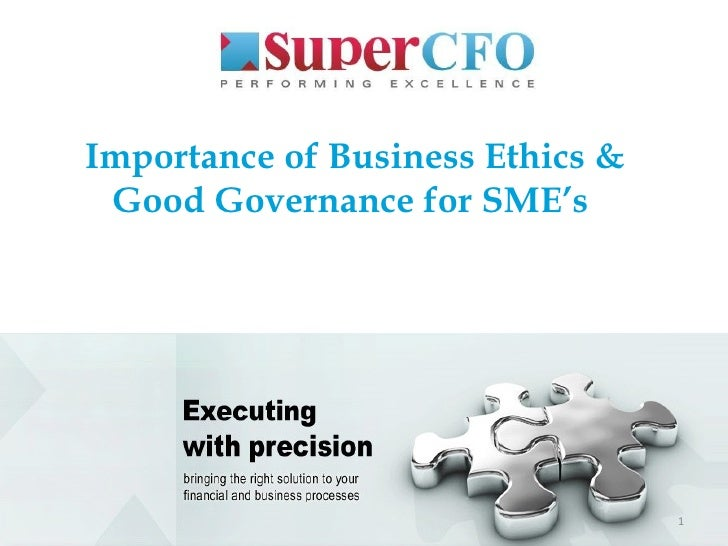 Importance of business ethics and good governance for sme's