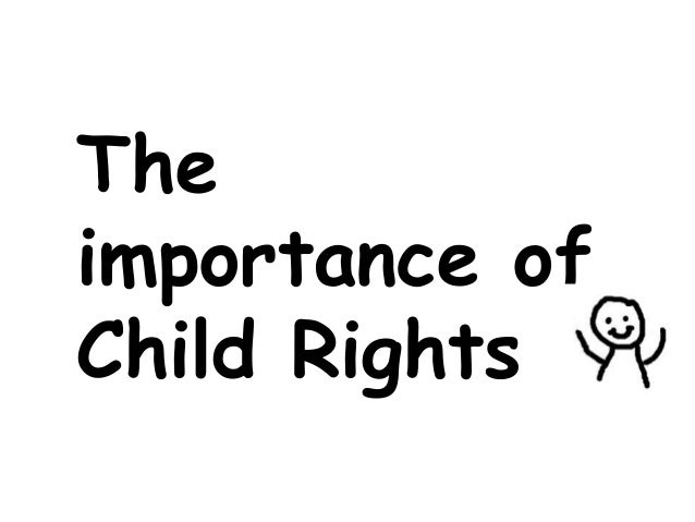 The importance of Child Rights