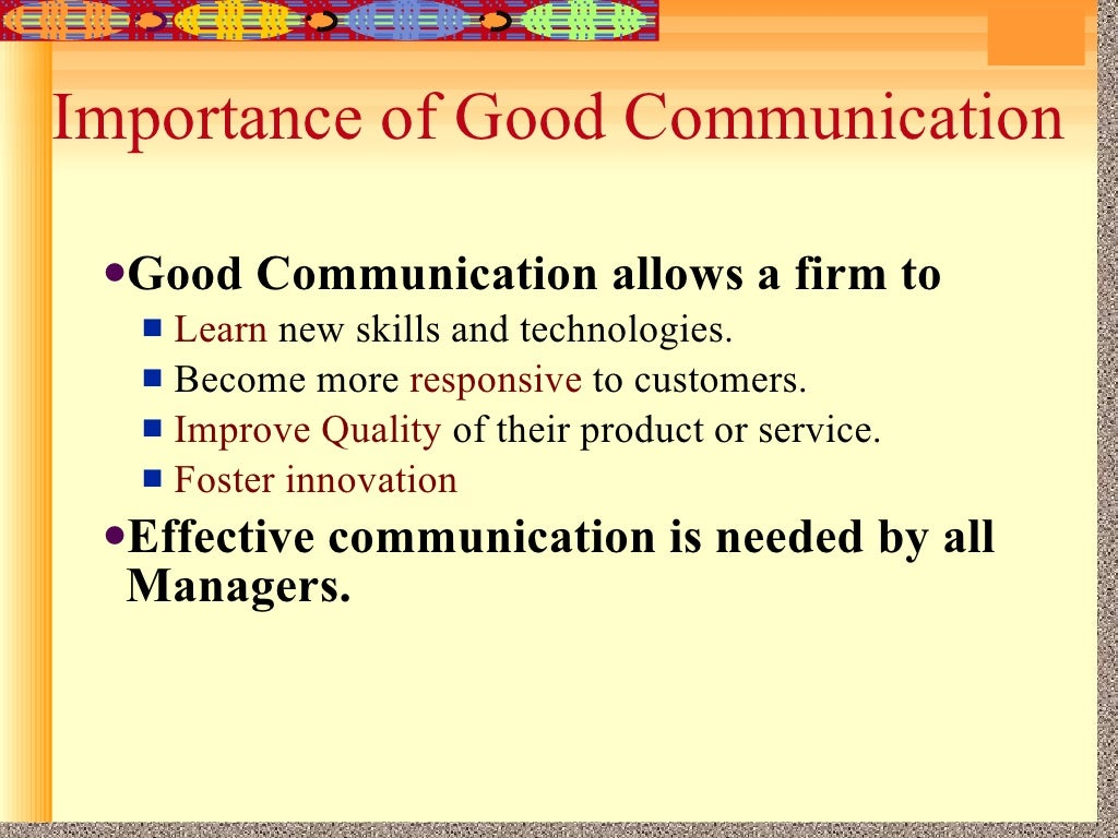 communication importance Without communication, we all might as well have been doomed how we  let's  venture into this section on the importance of communication.