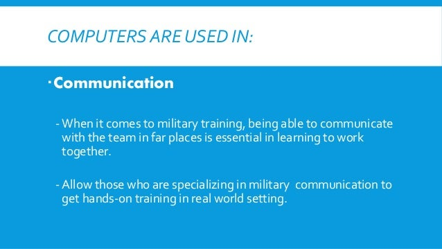 the importance of communication in the military Read chapter 4 advanced technologies of importance to the army: dramatic   the army's need for information gathering, communication, and informed.