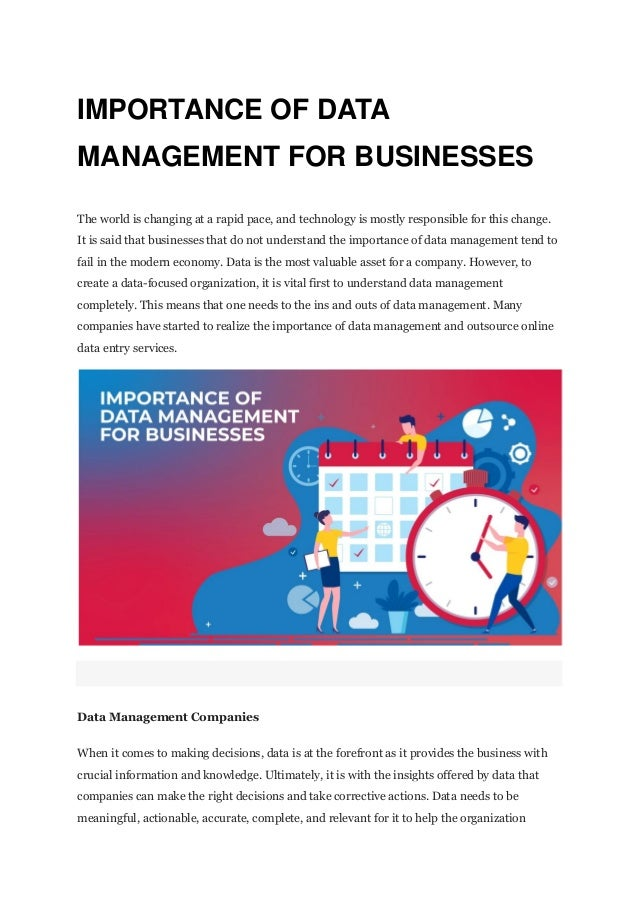 IMPORTANCE OF DATA MANAGEMENT FOR BUSINESSES The world is changing at a rapid pace, and technology is mostly responsible f...