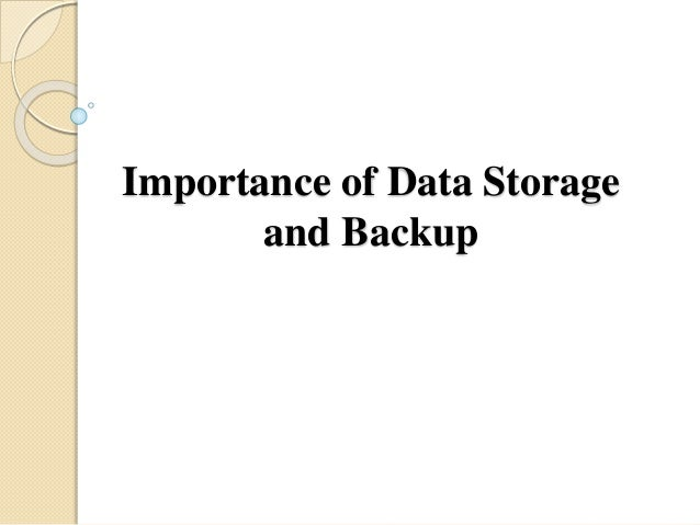 Importance of Data Storage and Backup