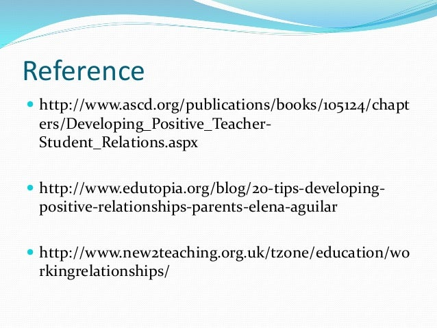 developing a positive relationship with children The effects of teacher-student relationships: social and academic outcomes  who do not have a positive relationship  context for children with.