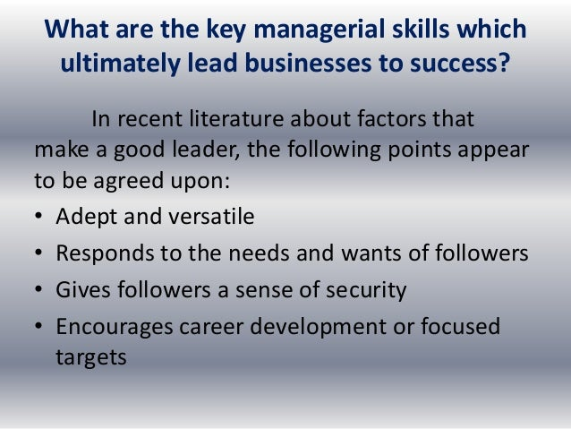 developing management skills Organizations need a process for developing the skills of their managers as  these employees direct and organize the work of all of your other.