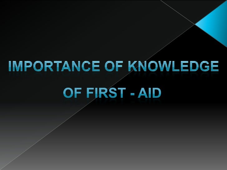 Importance of first aid