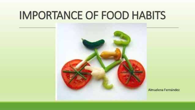 Importance Of Food Habits