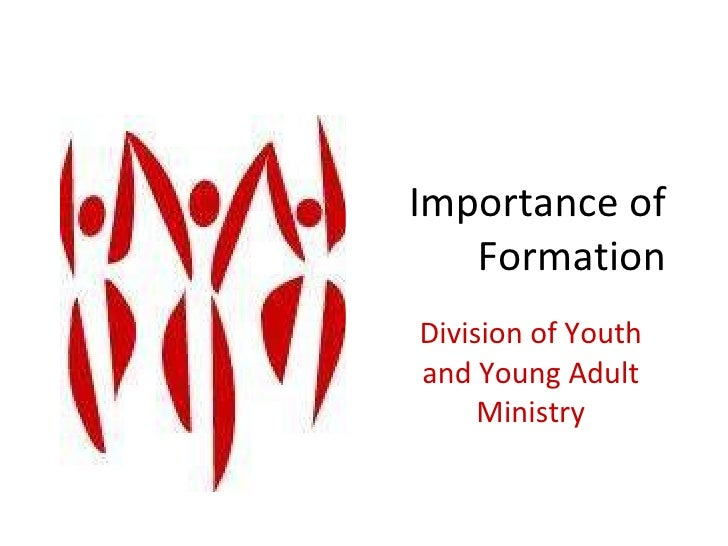 Importance of Formation Division of Youth and Young Adult Ministry