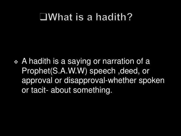    Hadith e qudsi (sacred)   Hadith e marfu (elevated)   Hadith e mauquf (stopped)   Hadith e muqtu (severed)