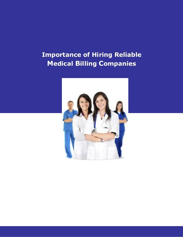 Importance of Hiring Reliable  Medical Billing Companies