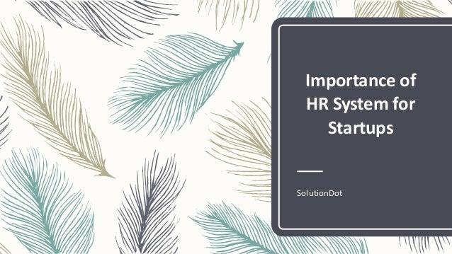 Importance of HR System for Startups SolutionDot