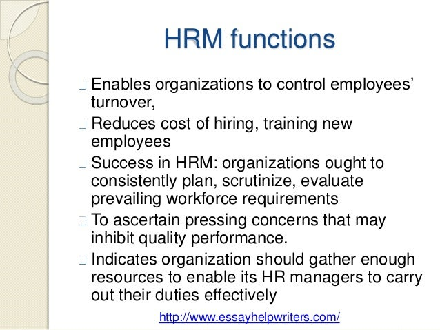 hrm its functions notes Most people agree that the following duties normally fall under hrm each of these aspects has its own part within the overall strategic plan of the organization.